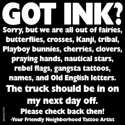 Got Ink ? T-shirt