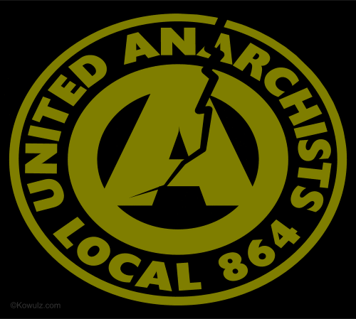 United Anarchists Local 864 T