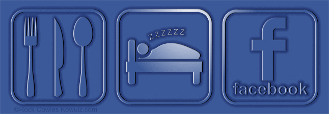 Eat. Sleep. Facebook. Kowulz Design.